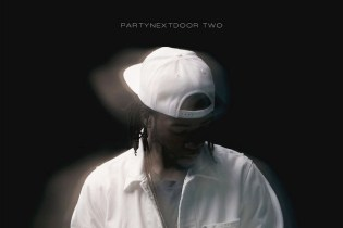 "Stream PARTYNEXTDOOR's New Album ""PARTYNEXTDOOR TWO"""