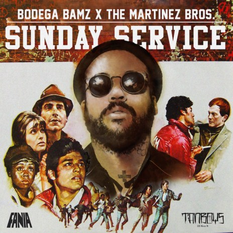 Bodega Bamz & The Martinez Brothers - Sunday Service (EP)