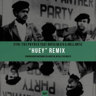 "Cyhi The Prynce featuring Royce da 5'9"" & Joell Ortiz - Huey (Remix)"