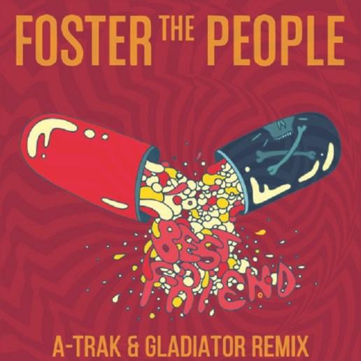 Foster the People - Best Friend (A-Trak & gLAdiator Remix)