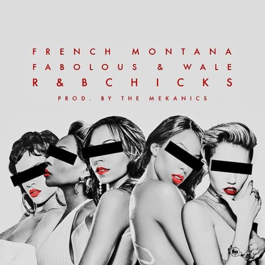French Montana featuring Fabolous & Wale - R&B B*tches