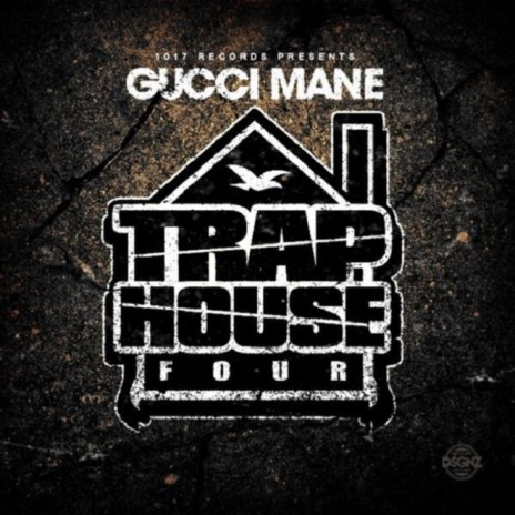Gucci Mane - Trap House 4