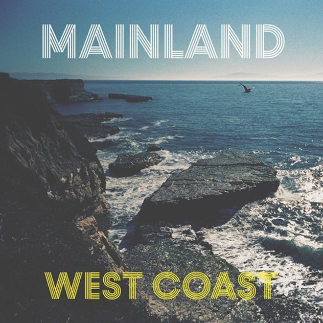Mainland - West Coast (Coconut Records Cover)