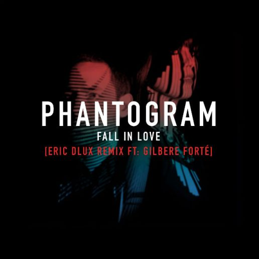 PREMIERE: Phantogram featuring Gilbere Forte - Fall In Love (Eric D-Lux Remix)