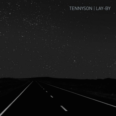 Tennyson - Lay-by