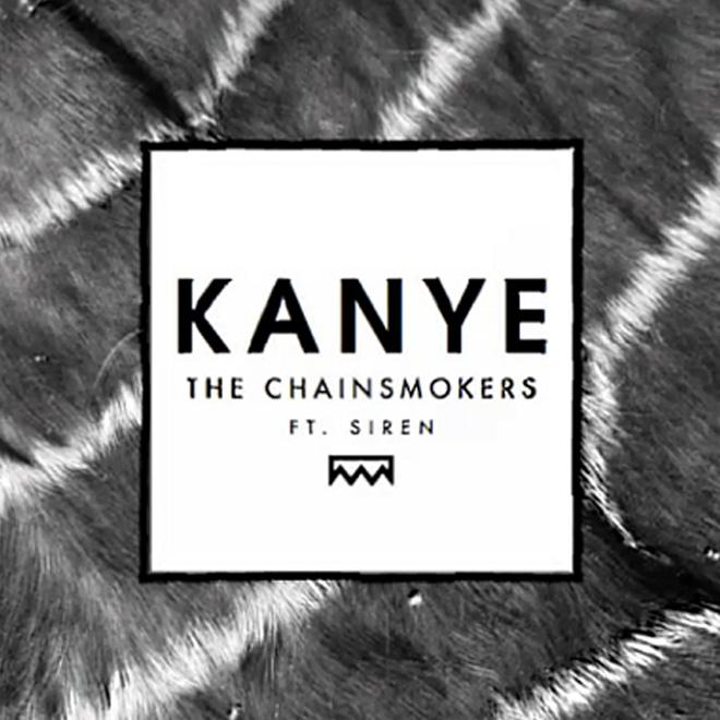 The Chainsmokers - Kanye (Teaser)