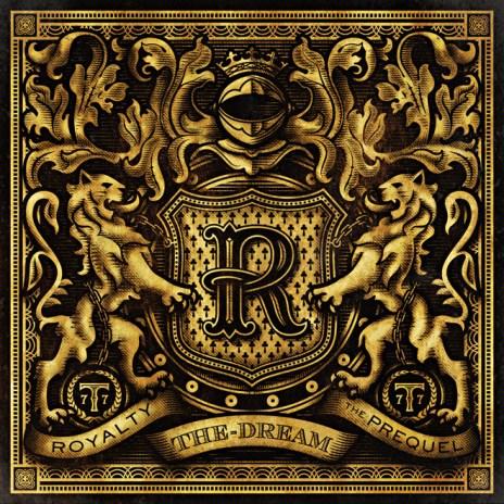 The Dream - Royalty: The Prequel (Full EP Stream)