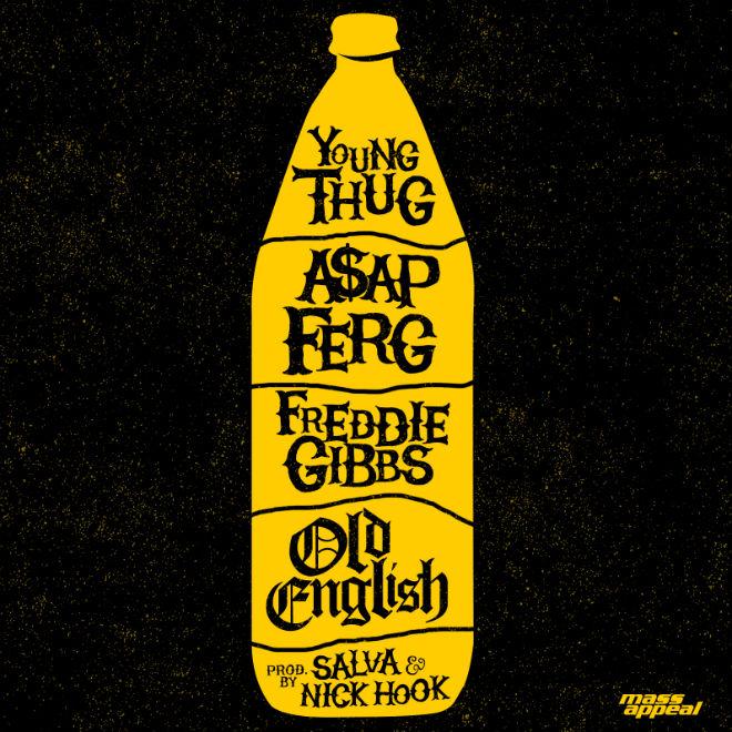 Young Thug, A$AP Ferg & Freddie Gibbs - Old English