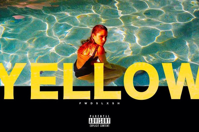 PREMIERE: Fwdslxsh - Yellow