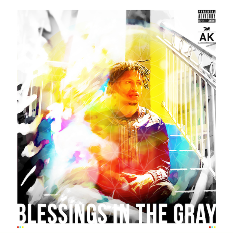 AK (of The Underachievers) - Blessings in the Gray (Mixtape)