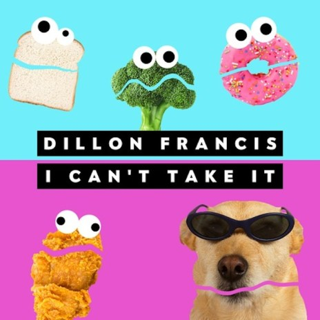 Dillon Francis - Can't Take (Original Mix)