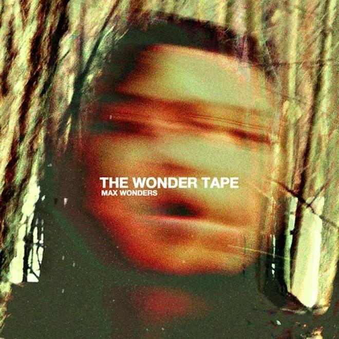 Max Wonders - The Wonder Tape