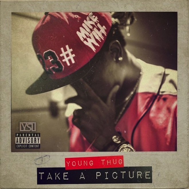 Mike WiLL Made It & Young Thug - Take A Picture