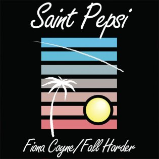 Saint Pepsi - Fall Harder