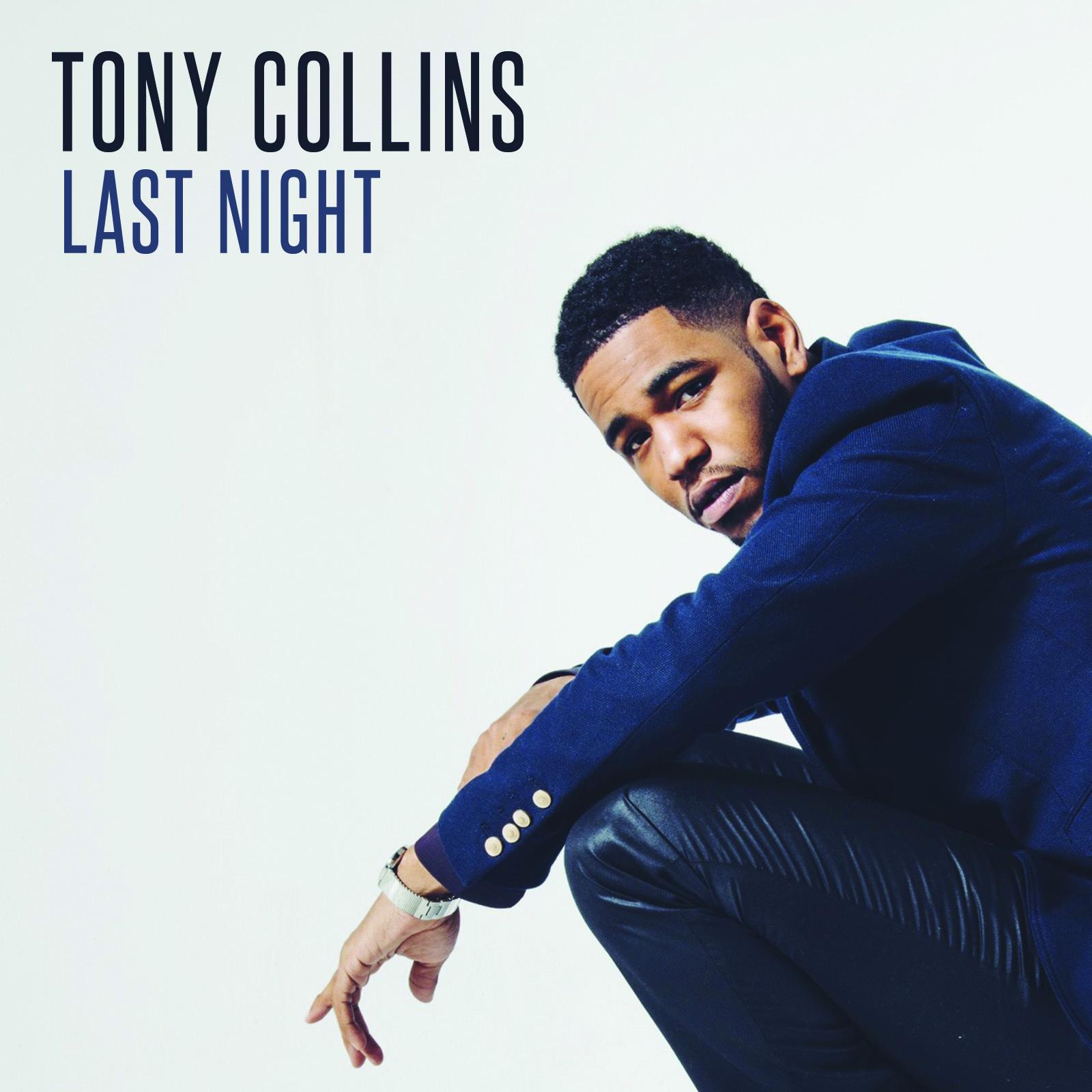 Tony Collins - Last Night (Album Stream)