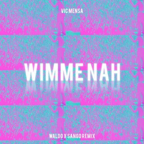 Vic Mensa - Wimme Nah (Waldo & Sango Remix)