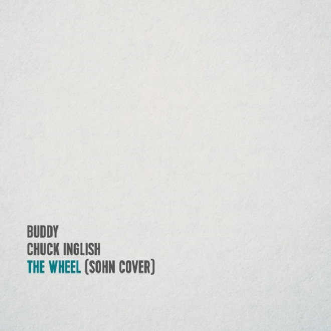 Buddy & Chuck Inglish - The Wheel