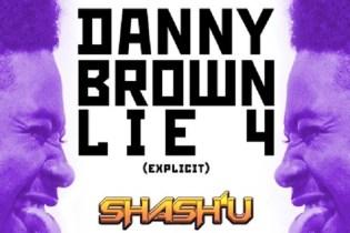 Danny Brown - Lie 4 (Shash'U PWRFNK Remix)
