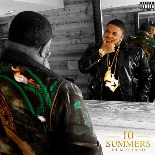Download DJ Mustard's '10 Summers' Album