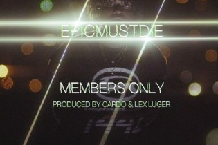 EPICMUSTDIE - Members Only (Produced by Cardo & Lex Luger)