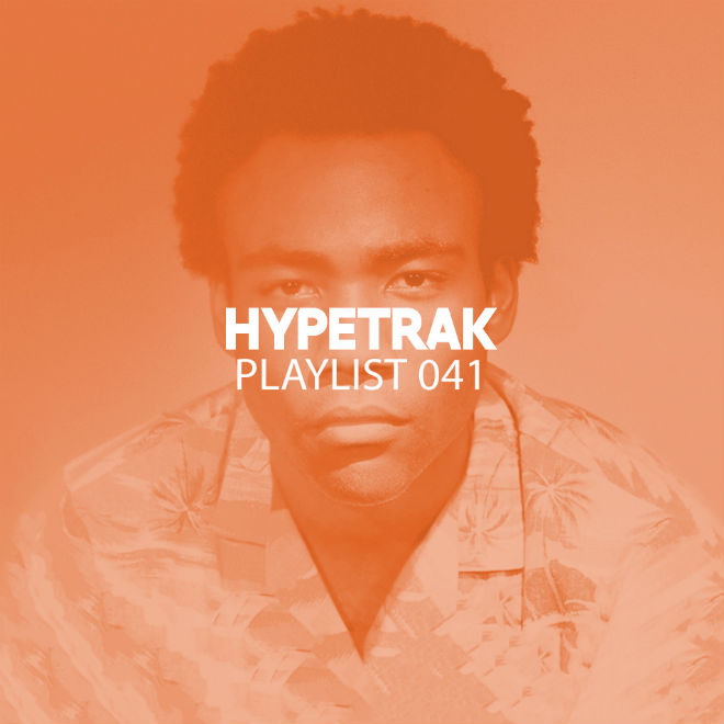 HYPETRAK Playlist 041 Featuring Childish Gambino, Logic, Captain Murphy, The Cxde, & More