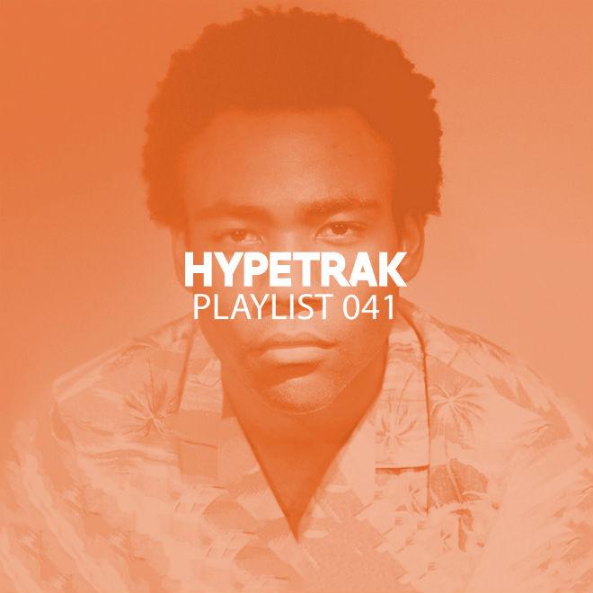 HYPETRAK Playlist 041 Featuring Childish Gambino, Logic, Captain Murphy, The Cxde, & More