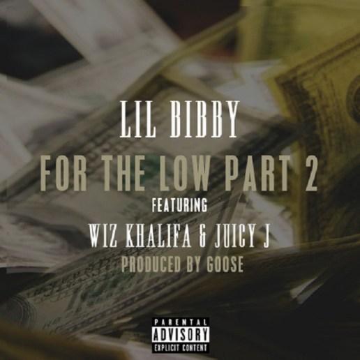 Lil Bibby featuring Wiz Khalifa & Juicy J - For The Low Pt. 2