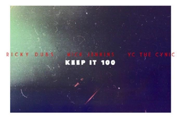 Mick Jenkins & YC The Cynic - Keep It 100