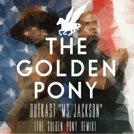 OutKast - Ms. Jackson (The Golden Pony Remix)