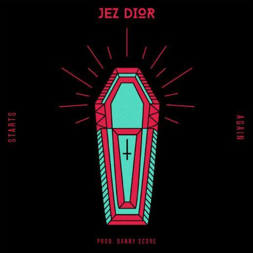 PREMIERE: Jez Dior - Starts Again