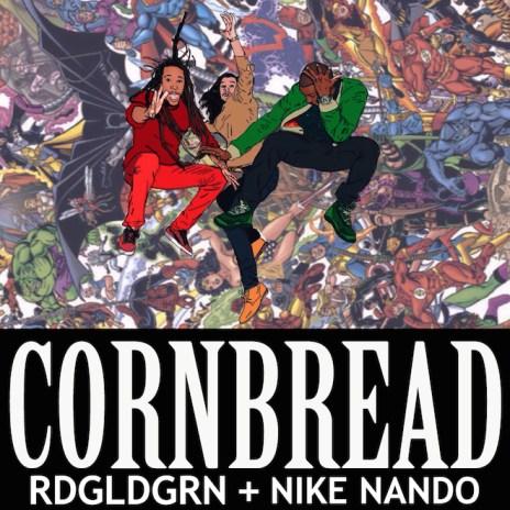 PREMIERE: RDGLDGRN featuring Nike Nando - Cornbread