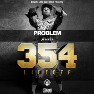 Problem – 354: The Liftoff (Mixtape)