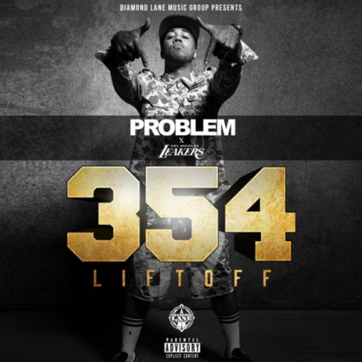 Problem – 354: The Liftoff (Mixtape)
