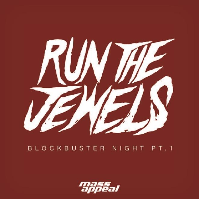 Run The Jewels - Blockbuster Night Part 1