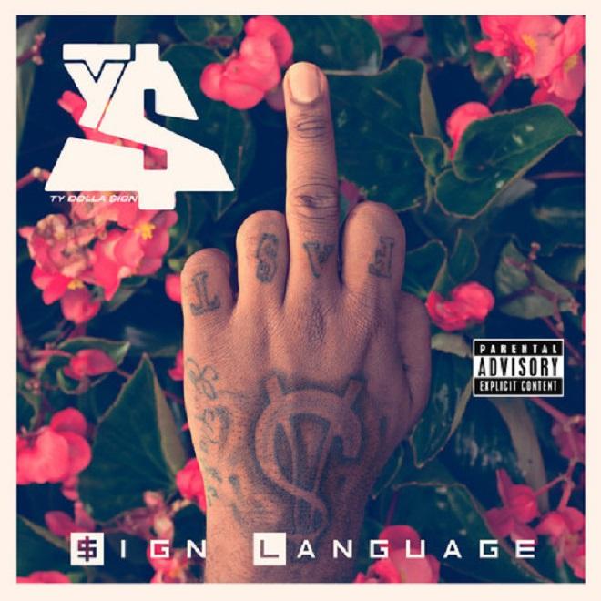 Ty Dolla $ign - Sign Language (Mixtape)
