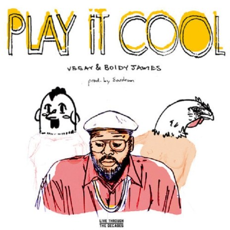 Veeay featuring Boldy James - Play It Cool