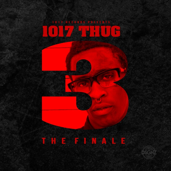 Young Thug - 1017 Thug 3: The Finale (Album Stream)