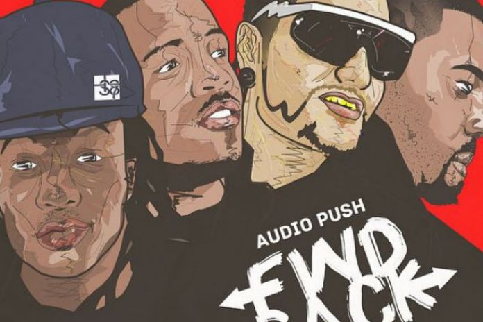 Audio Push featuring Riff Raff & King Chip - Fwd Back