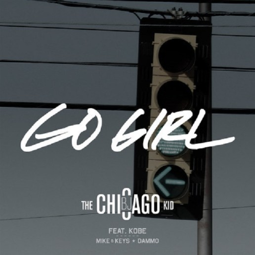BJ The Chicago Kid featuring Kobe - Go Girl