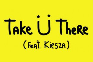 Jack U (Skrillex and Diplo) featuring Kiesza – Take U There