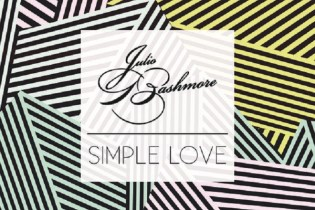 Julio Bashmore featuring J'Danna - Simple Love