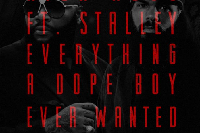 Rick Ross featuring Stalley - Everything A Dope Boy Ever Wanted