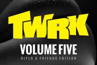 TWRK – Volume Five Mixtape (Diplo & Friends Edition)