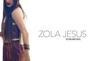 Zola Jesus - Go (Black Sea) (Diplo Remix)