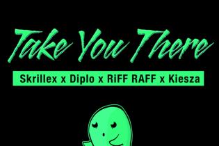 Diplo & Skrillex featuring Kiesza - Take You There (RiFF RAFF Remix)