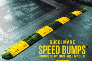 Gucci Mane - Speed Bumps (Produced by Mike Will Made-It)
