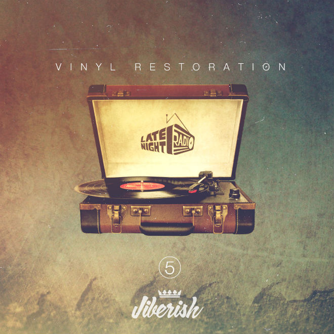 Jiberish x Late Night Radio - Vinyl Restoration Vol. 5 Mix
