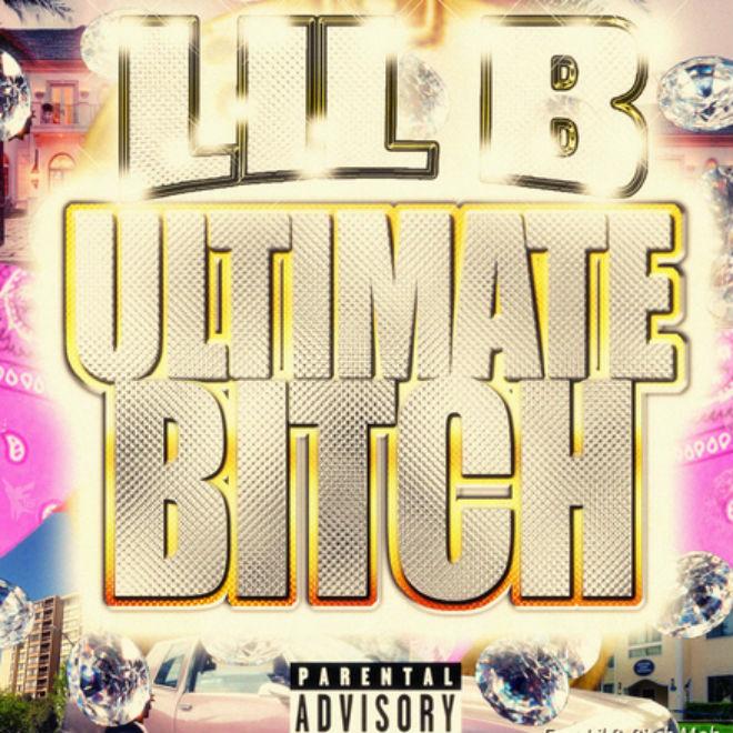 Lil B - Ultimate B*tch (Mixtape)