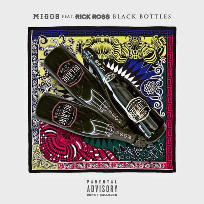 Migos & Rick Ross - Black Bottles