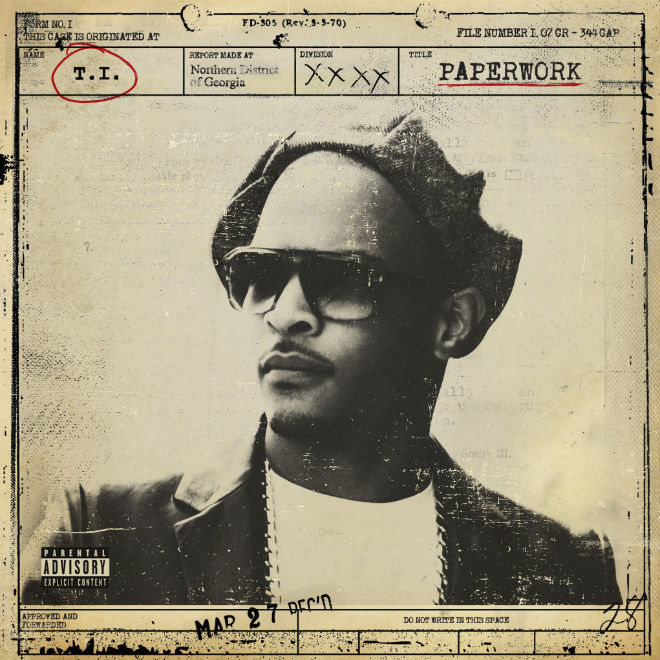 T.I. - Paperwork (Album Stream)